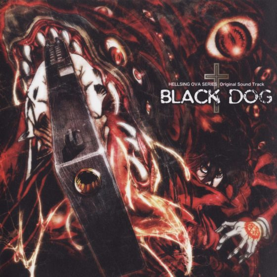 HELLSING OVA SERIES Original Sound Track BLACK DOG